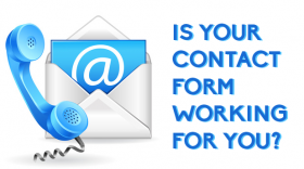 Is your contact form working for you?