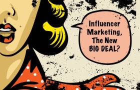 The Power of Influence Marketing