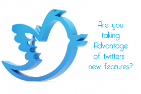 Are you taking advantage of twitters new features?